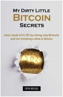 Book My Dirty Little Bitcoin Secrets