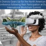 Project Districts Gears Up for the North American Bitcoin Conference following their Participation at Dubai International Blockchain Summit